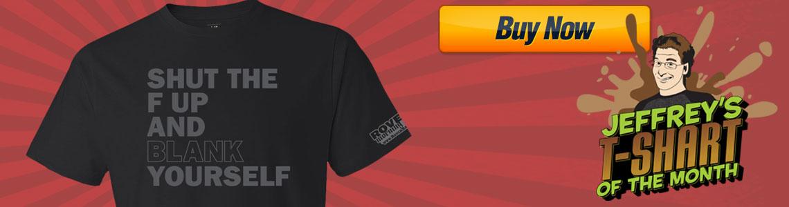 Shut the F Up T-Shirt